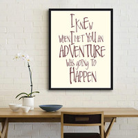 Winnie the Pooh quote print - Disney movie quote - Adventure, Typographic print, Inspirational Art, Kids room wall art, Valentine's gift