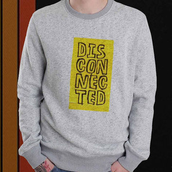 Disconected 5SOS sweater Sweatshirt Crewneck Men or Women Unisex Size