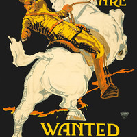 WWI Poster You Are Wanted By The U.S. Army 660 Market St. San Francisco Or Any A