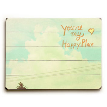 You're My Happy Place by Artist Lisa Barbero Wood Sign