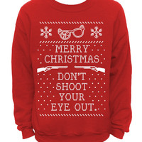 Ugly Christmas Sweater - Red Mens CREW - Don't Shoot Your Eye Out