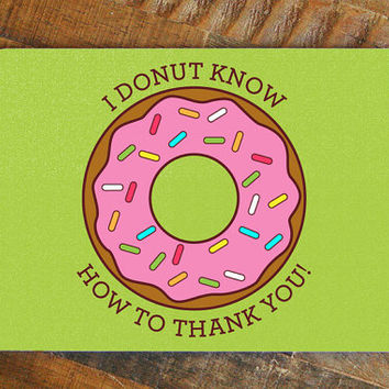 Funny Thank You Card, Donut Pun Card, Thank you note, greeting cards, bright colors, pop art card, funny thanks card, cute thanks card
