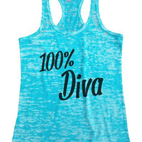 "Womens Tank Top ""100% Diva"" Womens Funny Burnout Style Workout Tank Top, Yoga Tank Top, Funny 100% Diva Top"
