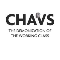 Chavs: The Demonization of the Working Class Paperback – 19 Apr 2016