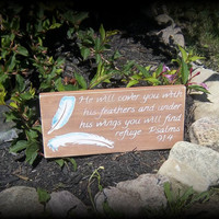 Psalms 91:4 He will cover you with his feathers and under his wings you will find refuge/Christian Art/Rustic Wood Sign
