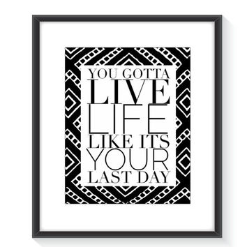 Motivational print, typography, black and white, printable wall art, wall prints, print art, wall print, digital art, typography, wall decor