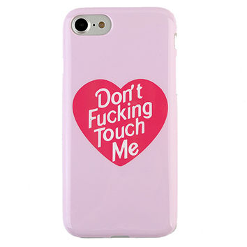 DONT TOUCH ME PHONE CASE