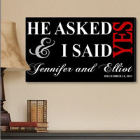 """Personalized Black I Said """"Yes"""" Canvas Print"""