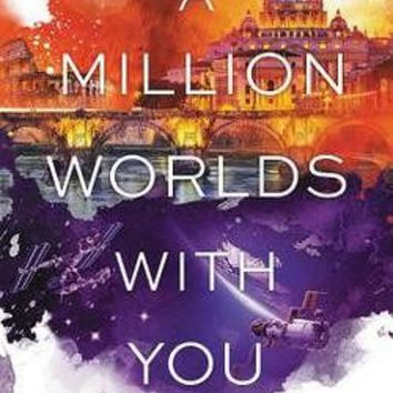 A Million Worlds with You by Claudia Gray (Hardcover): Booksamillion.com: Books