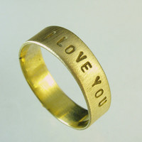 Personal Ring, Inscription Ring,  Declaration of love ring, love ring,Recycled  Gold, Wedding ring, Woman Wedding Band.  Man Wedding Band,
