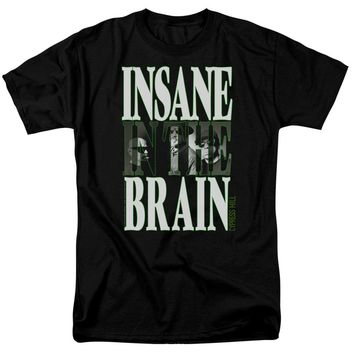 Insane In The Brain