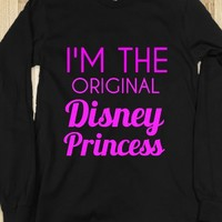 i'm the original disney princess - glamfoxx.com