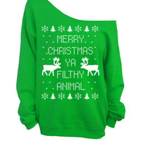 Merry Christmas Ya Filthy Animal- Ugly Christmas Sweater - Green Slouchy Oversized CREW
