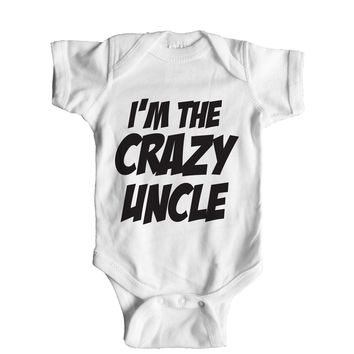 I'm The Crazy Uncle Baby Onesuit