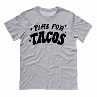 Time For Tacos Shirt