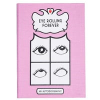 Eye Rolling Forever Notebook