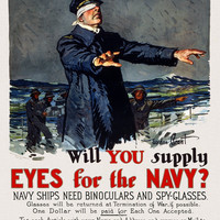 WWI Poster Will You Supply Eyes For The Navy? Navy Ships Need Binoculars And Spy