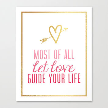 """""""Most of all let love guide your life"""" Gold foil design Colossians 3:14 Stretched Canvas by Jaclyn Rose Design"""