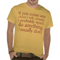 i wont tee shirts from Zazzle.com