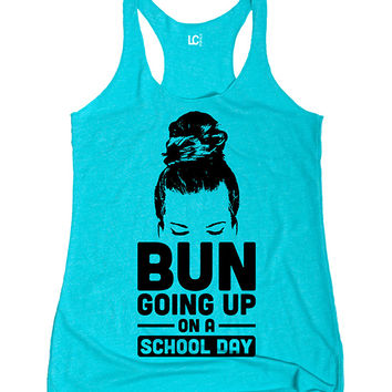 Sharp Wit Tahiti Blue Bun Going Up on a School Day Racerback Tank | zulily