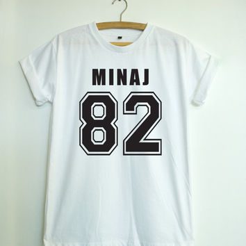 Nicki Minaj 82 - T shirt sport - Quote T shirt - Slogan T shirt - Made to order