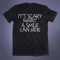 Depressed Emo Clothes It's Scary What A Smile Can Hide Slogan Tee Grunge Punk Sad Girl Goth Scene Alternative Clothing Tumblr T-shirt