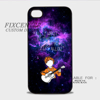 Ed Sheeran Lyric Quote All I want Plastic Cases for iPhone 4,4S, iPhone 5,5S, iPhone 5C, iPhone 6, iPhone 6 Plus, iPod 4, iPod 5, Samsung Galaxy Note 3, Galaxy S3, Galaxy S4, Galaxy S5, Galaxy S6, HTC One (M7), HTC One X, BlackBerry Z10 phone case design