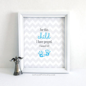 For This Child I Have Prayed - 1 Samuel 1:27 - Baby Christian Scripture Nursery Art - 8x10 Print