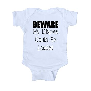 Beware My Diaper Could Be Loaded Baby Onesuit Funny Cute Newborn Gift Girl Boy Clothing