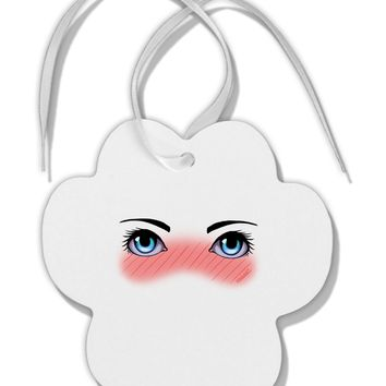 Blushing Anime Eyes Paw Print Shaped Ornament by TooLoud