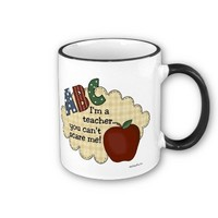 I'm A Teacher...You Can't Scare Me Coffee Mug from Zazzle.com