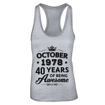 October 1978 40Th Birthday Gift Vintage Being Awesome