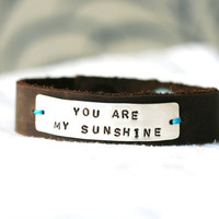 You Are My Sunshine Bracelet...Handstamped...Silver...Modern...Free Shipping