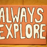 Always Explore Painting from Elena Sells