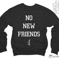 No New Friends Drake Jumper x Sweatshirt x Sweater 074