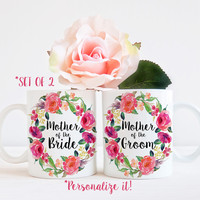 Mother of the Groom and Mother of the Bride Mug Set - Set of 2 Mugs