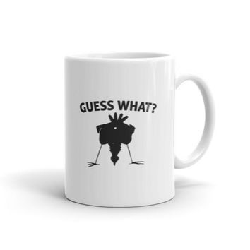 Guess What? Chicken Butt Graphic Coffee Mug