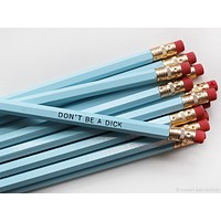 Don't Be A Dick Wooden Pencil Set in Blue Pastel