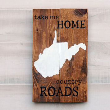 West Virginia pallet wood state shape sign wall art Take Me Home Country Roads. Reclaimed, repurposed wood. Country Chic, Rustic Cabin Decor