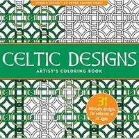 Celtic Designs Hard Cover Artist's Coloring Book and a Fresh Box of 24 Colored Pencils-31 Pages of Stress Relieving Designs