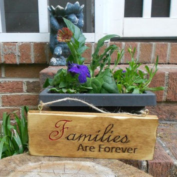 Families are Forever carved plaque, rustic, home decor, repurposed pine
