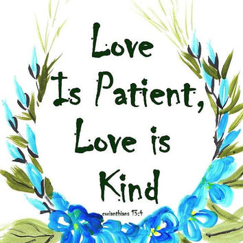 Love is patient, kind, bible quotes, print, printable, scripture , vereses, nursery, floral, typography, wall art, decal, decals, decoration
