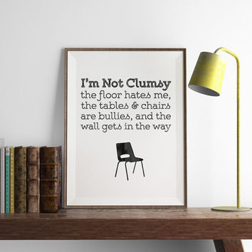 Clumsy Print | Funny Wall Art | Art Printable | Printable Wall Art | PDF Download | Funny Art | typography art