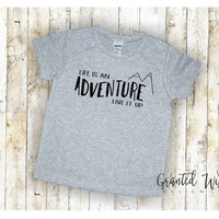 Life is an Adventure ! toddler t-shirt - 2 year old shirt - cute toddler shirts