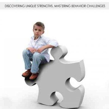 Finding Your Child's Way on the Autism Spectrum: Discovering Unique Strengths, Mastering Behavior Challenges: Finding Your Child's Way on the Autism Spectrum