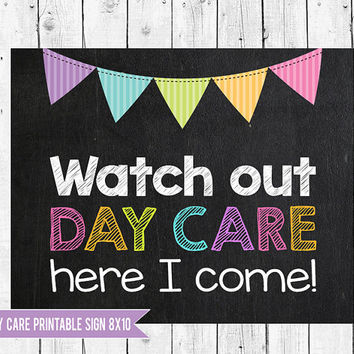 Watch out Day Care, First Day of Day Care Sign, Day Care photo prop, Day Care sign, 1st Day of School Sign, 1st day of Day Care