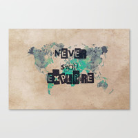 world map 118 never stop explore #map #worldmap Canvas Print by jbjart