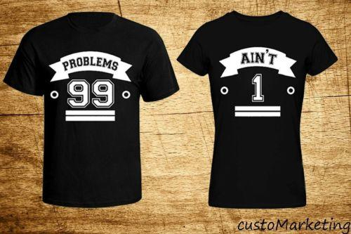 Swag Shirts 99 Couple T-shirt 99 Problems 1