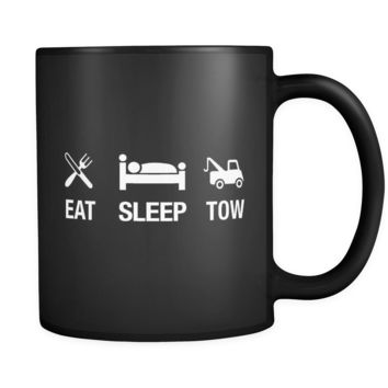 Eat Sleep Tow Black Mug - Funny Gift for Tow Truck Driver
