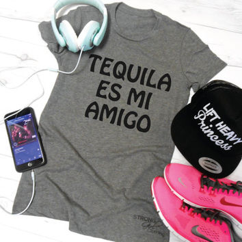 Tequila Es Mi Amigo Shirt. Tequila Shirt. Taco Tuesday Shirt. Taco Shirt. Tequila Shirt. 5 O'Clock Somewhere Shirt. Funny Drinking Shirt